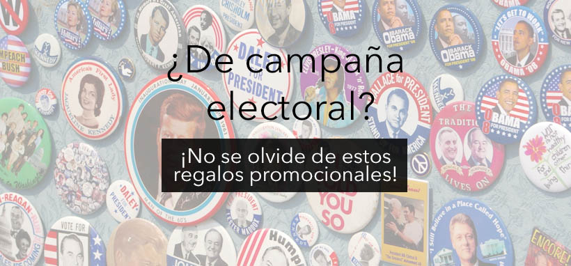 Artículo sobre regalos promocionales que puedes usar en una campaña electoral